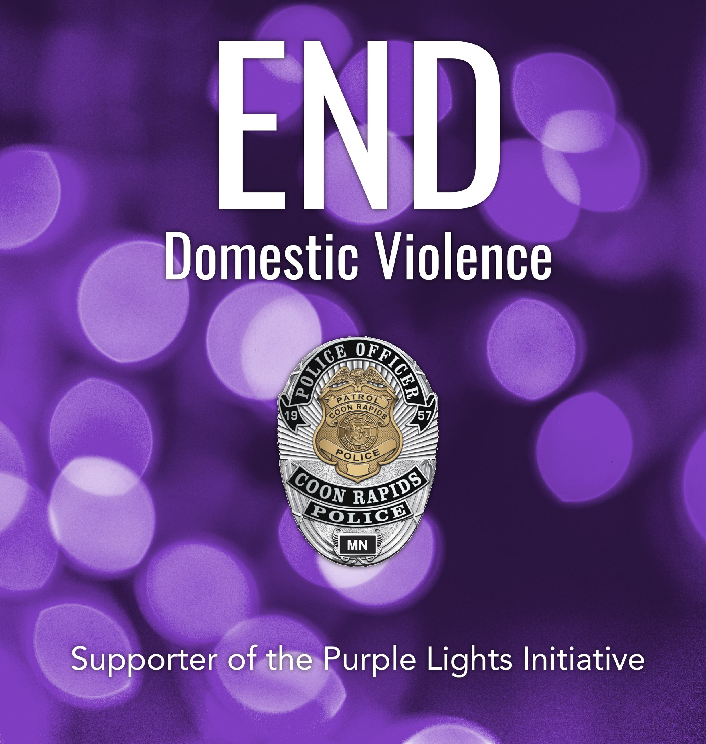 End Domestic Violence with purple background and a Coon Rapids Police badge