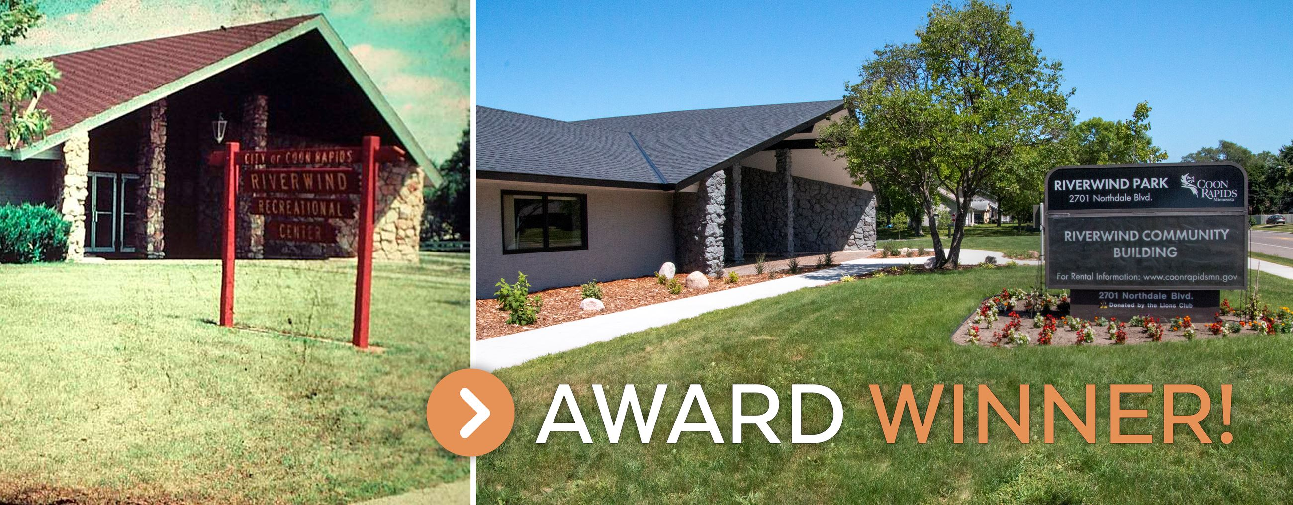 Before & after exterior photos of Riverwind Park Building titled: Award Winner